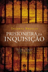 Prisioneira da Inquisição