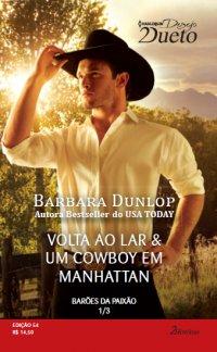Volta ao Lar & Um Cowboy em Manhattan