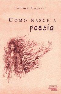 Como nasce a poesia