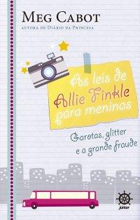 Garotas, Glitter e A Grande Fraude