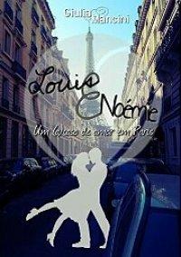 Louis e Noémie : Um (a) caso de amor em Paris