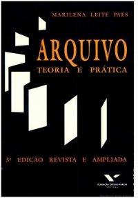 Arquivo: Teoria e Pr�tica