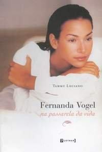 Fernanda Vogel na Passarela da Vida