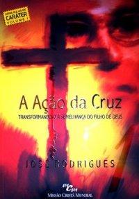 A ação da Cruz