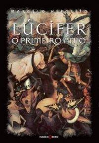 Lúcifer - O Primeiro Anjo