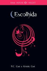 Resenha  - House of Night - Escolhida - Livro 3