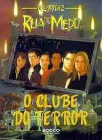 Rua do Medo - O Clube do Terror