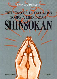 Explica��es Detalhadas Sobre a Medita��o Shinsokan