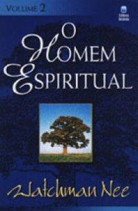 O Homem Espiritual Vol.2