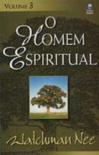 O Homem Espiritual Vol. 3