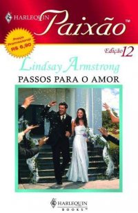 Resultado de imagem para Passos para o amor - Lindsay Armstrong