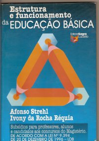 ESTRUTURA E FUNCIONAMENTO DA EDUCA��O BASICA