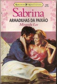 Viciadas em Romances: Armadilha de Paixão - Miranda Lee