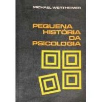 Pequena Historia da Psicologia