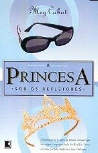 A Princesa Sob os Refletores