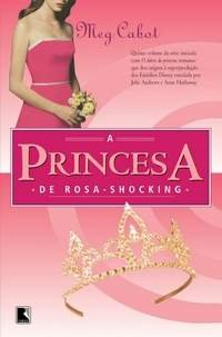 A Princesa de Rosa-Shocking