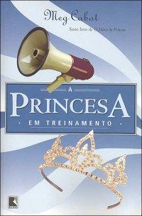 A Princesa em Treinamento