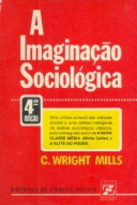 A Imagina��o Sociol�gica