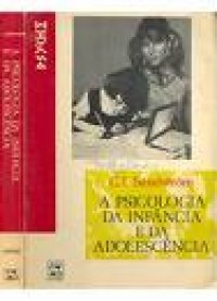 A Psicologia da Inf�ncia e da Adolesc�ncia