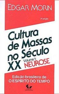 Cultura de Massas no S�culo XX