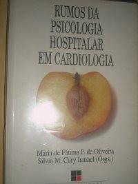 RUMOS DA PSICOLOGIA HOSPITALAR EM CARDIOLOGIA