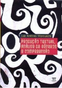 Produ��o Textual, An�lise de G�neros e Compreens�o
