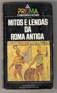 Mitos e Lendas da Roma Antiga