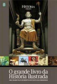 O Grande Livro da Hist�ria Ilustrada