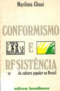 Conformismo e Resist�ncia