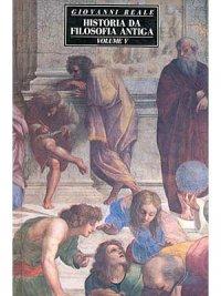 Hist�ria da Filosofia Antiga: Volume V