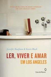 Ler, Viver e Amar em Los Angeles