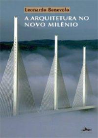 A Arquitetura no Novo Mil�nio