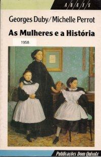 As mulheres e a Hist�ria