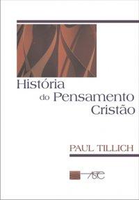 Hist�ria do Pensamento Crist�o