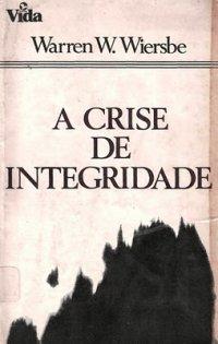 A Crise de Integridade
