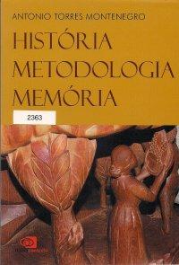 Hist�ria, metodologia, mem�ria