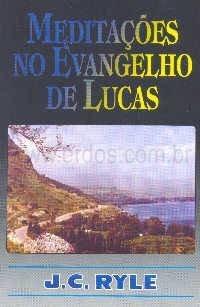 Medita��es no Evangelho de Lucas