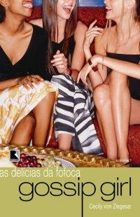 Gossip Girl - As Delícias da Fofoca