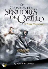 Crônicas dos Senhores de Castelo 1