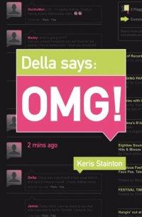 Della Says: OMG!