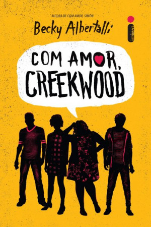 Love, Creekwood (Com Amor, Creekwood), Becky Albertalli