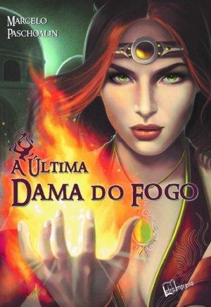 A última Dama do Fogo