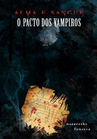 Alma e Sangue - O Pacto Dos Vampiros