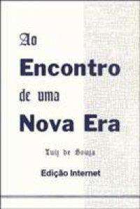 http://skoob.s3.amazonaws.com/livros/198305/AO_ENCONTRO_DE_UMA_NOVA_ERA_1319162739P.jpg