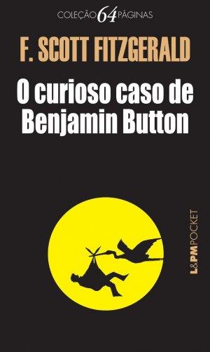curioso caso de Benjamin Button - Francis Scott Fitzgerald