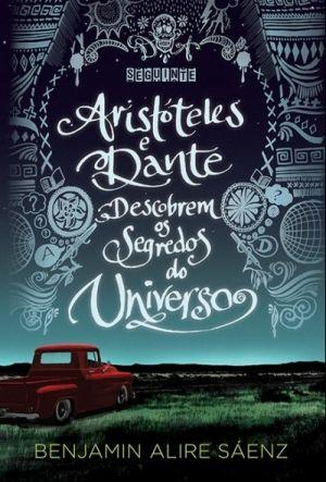 Resenha do livro Aristóteles e Dante Descobrem os Segredos do Universo