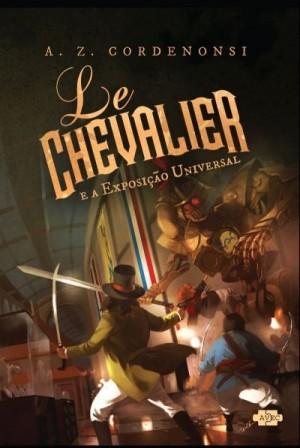 #01 - Le Chevalier e a exposição universal