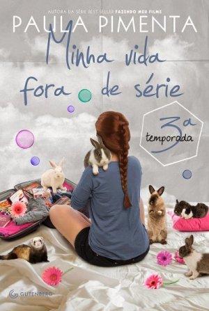 Minha Vida Fora de Série 3ª temporada