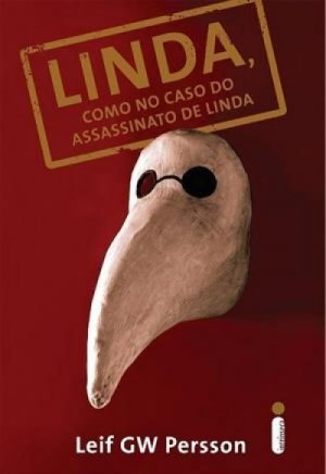 Linda, como no caso do assassinato de Linda