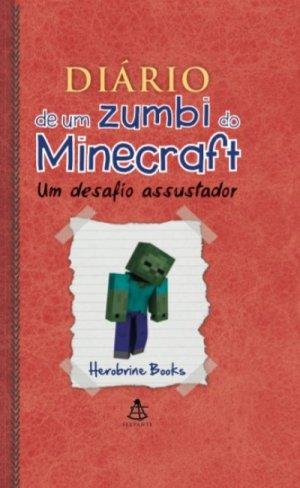 Diário de um zumbi de Minecraft